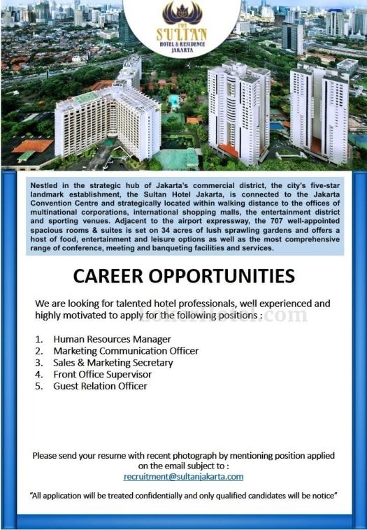 Job Vacancy The Sultan Jakarta Hotel & Residence