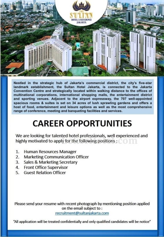 Job Vacancy The Sultan Hotel Jakarta Loker Lowongan Kerja Hotel