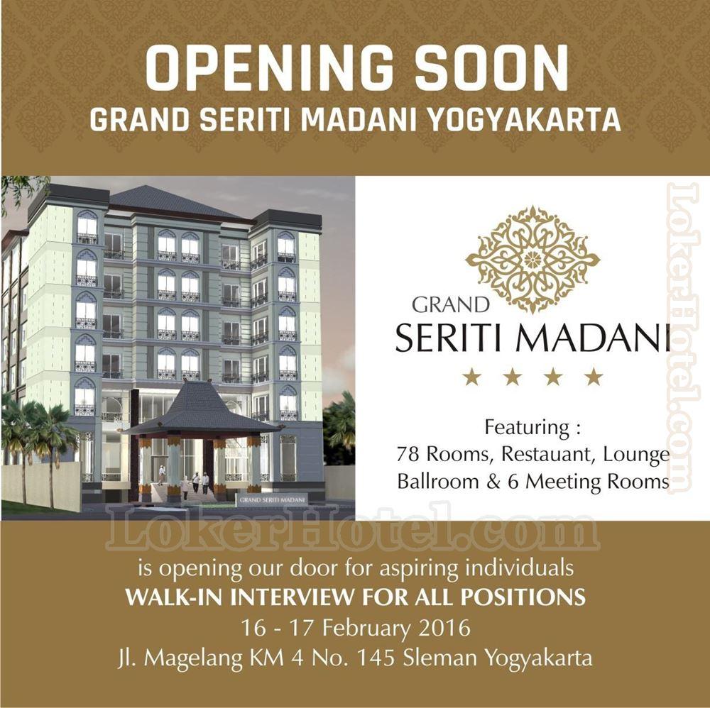 Hotel Tentrem Yogyakarta Closed: [CLOSED] Walk In Interview Grand Seriti Madani Hotel