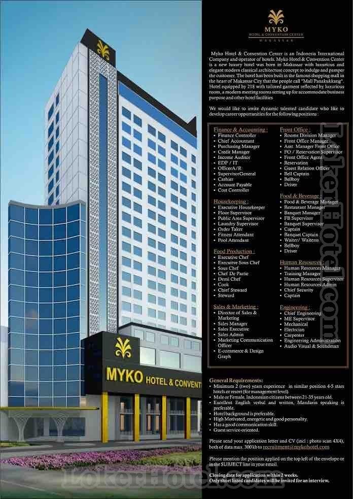 Job Vacancy Myko Hotel Amp Convention Center Makassar