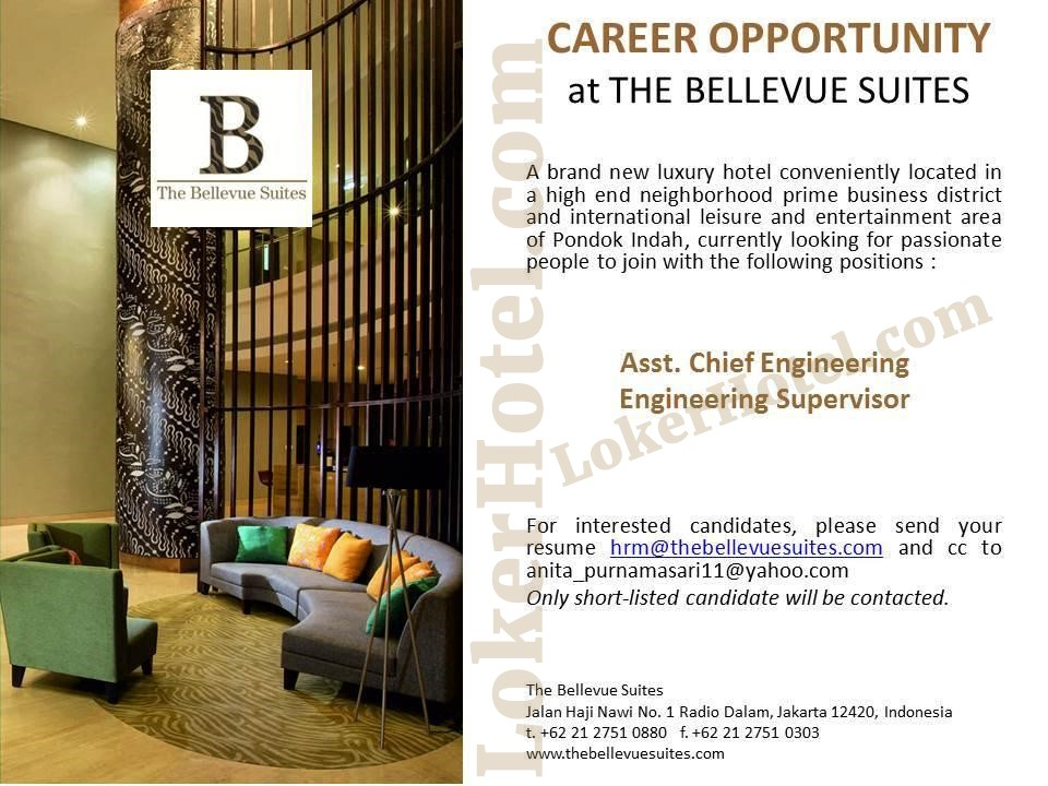 Job Vacancy The Bellevue Suites Jakarta
